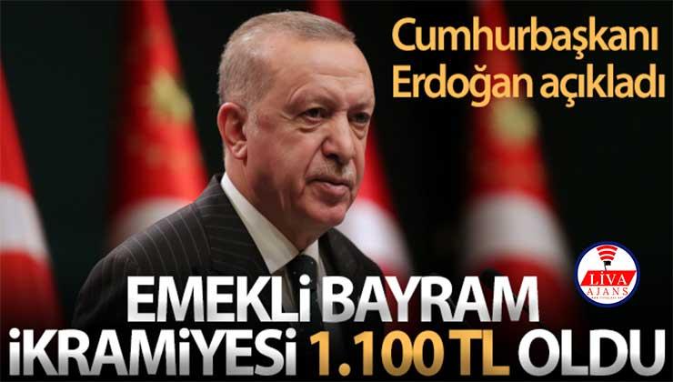 Cumhurbaşkanı Erdoğan açıkladı: Emekli bayram ikramiyesi 1100 tl oldu