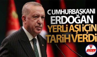 Cumhurbaşkanı Erdoğan yerli aşı için tarih verdi!