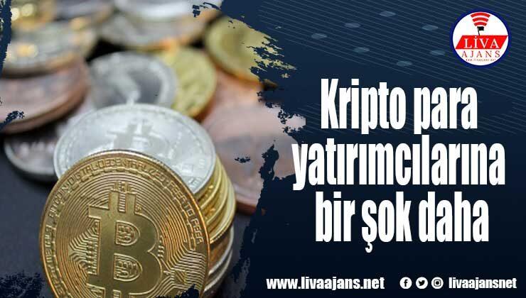 Kripto para yatırımcılarına bir şok daha