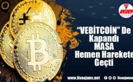 MASAK, Vebitcoin firmasının tüm finansal hesaplarına bloke koydu