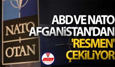 ABD ve NATO Afganistan'dan 'resmen' çekiliyor