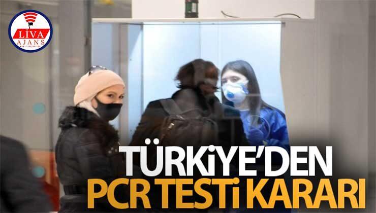 15 Mayıs'tan itibaren Türkiye'ye seyahatlerde 15 ülkeden PCR testi istenmeyecek