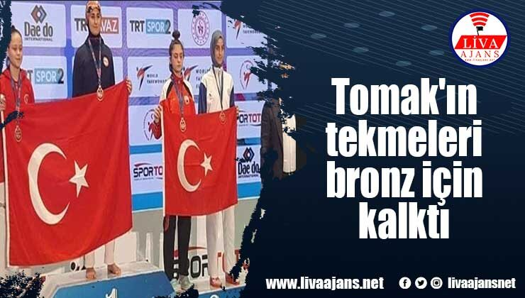 Tomak'ın tekmeleri bronz için kalktı