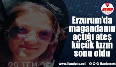 Erzurum'da magandanın açtığı ateş küçük kızın sonu oldu