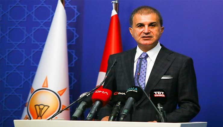 AK Parti Sözcüsü Çelik: 'Tümüyle reddediyoruz'