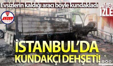 İstanbul'da kundakçı dehşeti