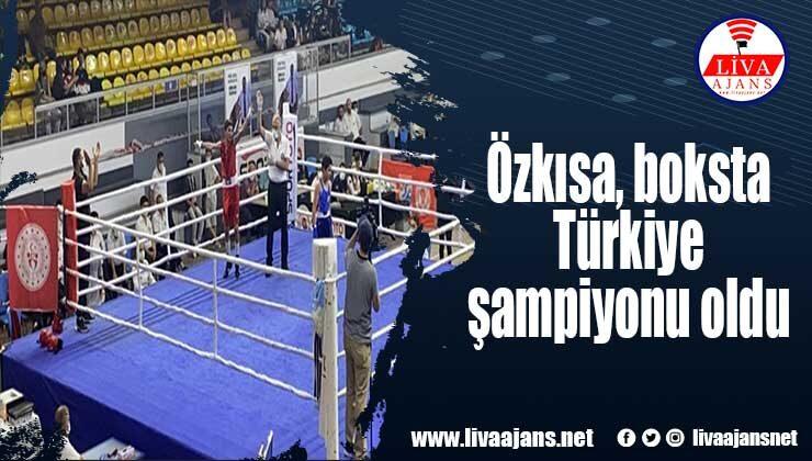 Özkısa, boksta Türkiye şampiyonu oldu